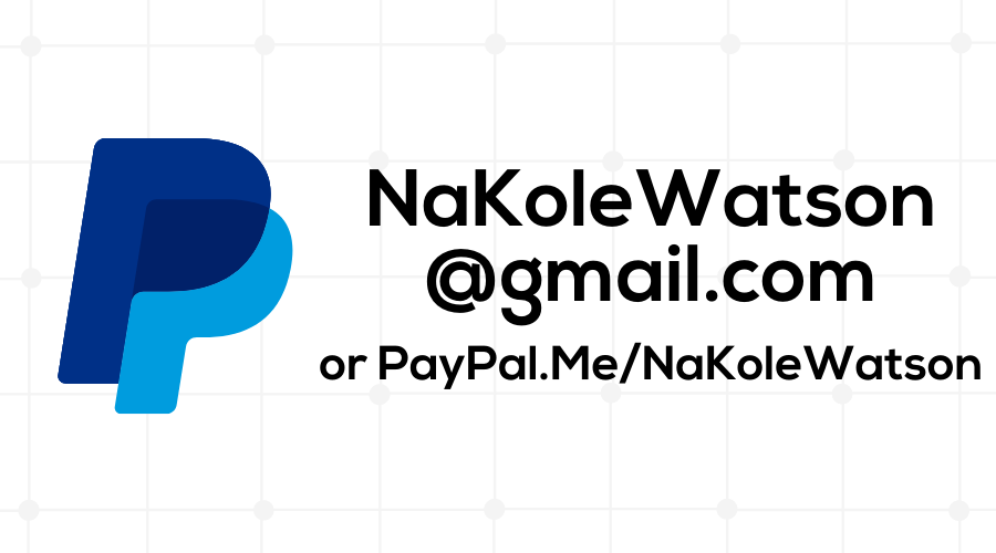 PayPal Logo with email address nakolewatson@gmail.com and PayPal Me Link